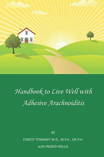 Handbook to Live Well with Adhesive Arachnoiditis