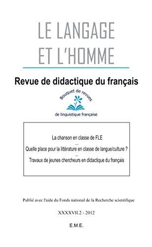 La chanson en classe de FLE - Quelle place pour la littérature en classe de langue/culture - Travaux de jeunes chercheurs en didactique du français: Ouvrage ... appliquée à l'éducation (French Edition)