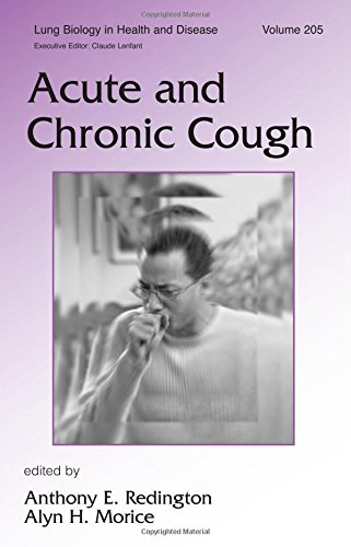 Acute and Chronic Cough (Lung Biology in Health and Disease)