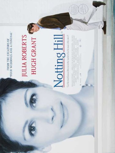 Notting Hill Broadside Movie UK 27 x 40 Inches - 69cm x 102cm Julia Roberts Hugh Grant Hugh Bonneville Rhys Ifans Tim (McInnerny) McInnery Gina McKee James Dreyfus