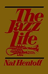 The Jazz Life (A Da Capo paperback)