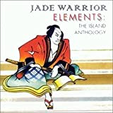 Elements - the Island Anthology by Jade Warrior (1995-09-26)