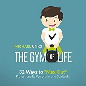 The Gym of Life Audiobook