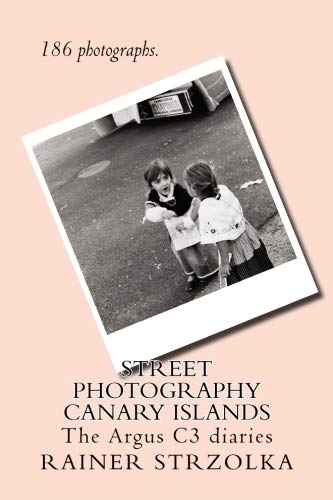 Price comparison product image Street Photography Canary Islands: 186 photographs