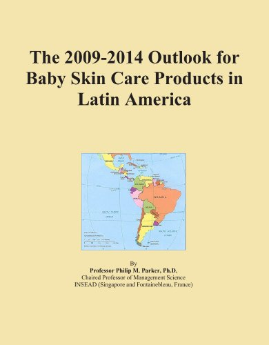 The 2009-2014 Outlook for Baby Skin Care Products in Latin America