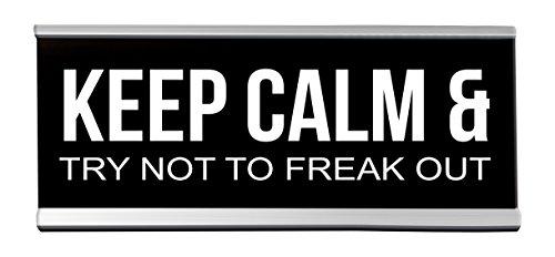 Keep Calm And Trate de no Freak Out señal de computadora, 20.3x 5.1cm, Negro