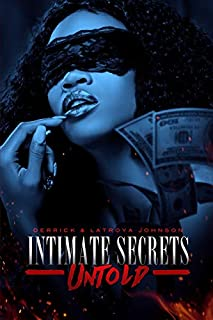 Book Cover: INTIMATE SECRETS UNTOLD: A Saga of Hood Fetish