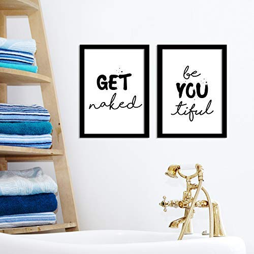Poster Badezimmer Get naked 2 St/ück Be YOU tiful