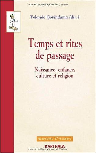 Livre gratuits Temps et rites de passage. Naissance, enfance, culture et religion pdf