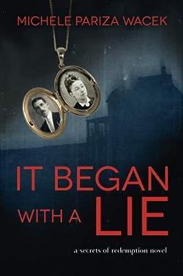 It Began With a Lie (Secrets of Redemption) (Volume 1)