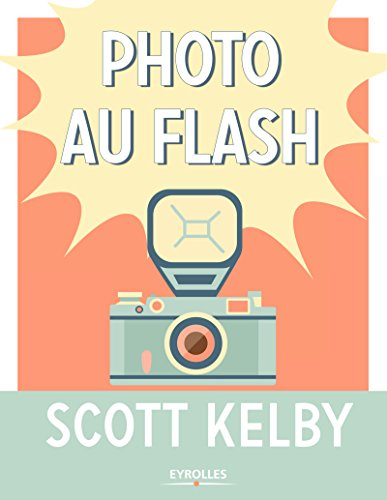 Photo au flash (French Edition)