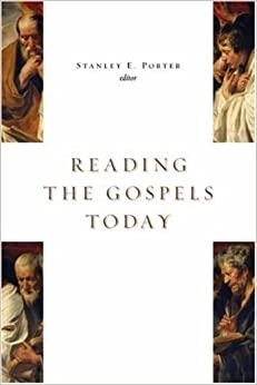 Book Reading the Gospels Today (McMaster New Testament Studies)