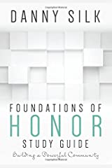 Foundations Of Honor Study Guide: Building a Powerful Community Paperback