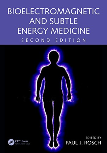 Bioelectromagnetic and Subtle Energy Medicine, Second Edition Pdf