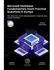Microsoft Database Fundamentals Exam Practice Questions & Dumps: 70+ Practice Tests For Microsoft Exam 98-364 Latest Version
