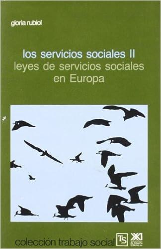 Los servicios sociales, II: Leyes de servicios sociales en