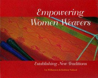 Empowering Women Weavers: Establishing New Traditions pdf epub