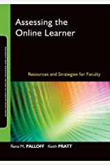 Assessing the Online Learner: Resources and Strategies for Faculty (Jossey-Bass Guides to Online Teaching and Learning Book 13) Kindle Edition