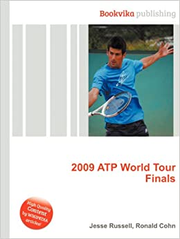 Amazon 2009 Atp World Tour Finals Jesse Russell Ronald Cohn 洋書