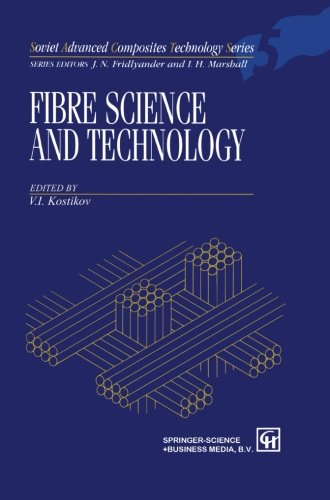 Fibre Science and Technology (Soviet Advanced Composites Technology Series)