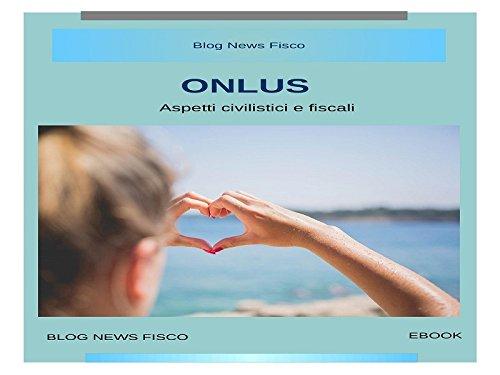 Download ONLUS Aspetti civilistici e fiscali (Italian Edition) Pdf