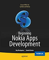 Beginning Nokia Apps Development: Qt and HTML5 for Symbian and MeeGo (Books for Professionals by Professionals)
