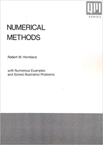 Numerical Methods: With Numerous Examples and Solved Illustrative