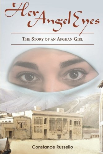 Her Angel Eyes: The Story of an Afghan Girl ebook
