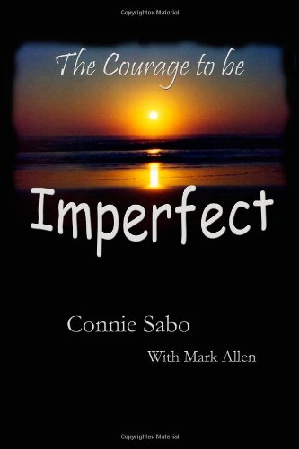 The Courage to be Imperfect pdf