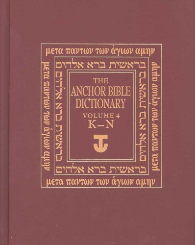 The Anchor Bible Dictionary, Vol. 4: K-N