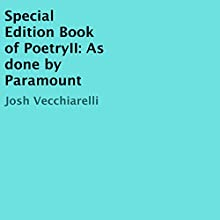 Special Edition Book of PoetryII: As Done by Paramount Audiobook by Josh Vecchiarelli Narrated by J. D. Kelly