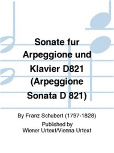 (Carl Fischer Sonate fur Arpeggione und Klavier D821 (Arpeggione Sonata D 821))