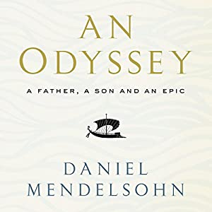 An Odyssey: A Father, A Son and an Epic Audiobook