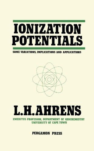 Ionization Potentials: Some Variations, Implications and Applications ebook