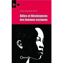 Rôles et Résistances des femmes