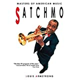 Louis Armstrong: Masters Of American Music: 'Satchmo'