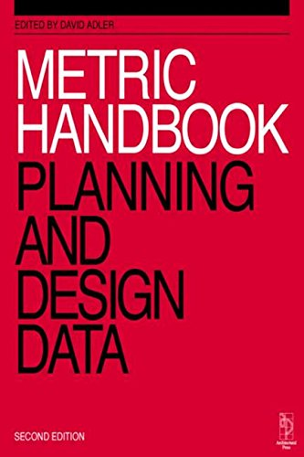 Metric Handbook. Planning And Design Data