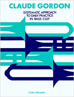 O4959 systematic approach to daily practice in bass clef claude o4959 systematic approach to daily practice in bass clef claude gordon 9780825835391 amazon books fandeluxe Image collections