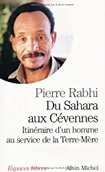 Du Sahara Aux Cevennes. Itineraire D'Un Homme Au Service de La Terre-Mere (Collections Spiritualites)