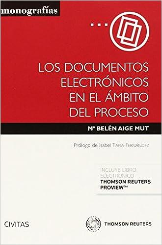 Los Documentos Electrónicos En El Ámbito Del Proceso (+