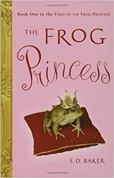 Book The Frog Princess by Baker, E. D. [Bloomsbury USA Childrens,2004]Reprint Edition