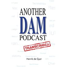 Another DAM Podcast Transcribed