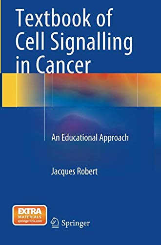 Textbook of Cell Signalling in Cancer: An Educational - Cell Cancer Proliferation