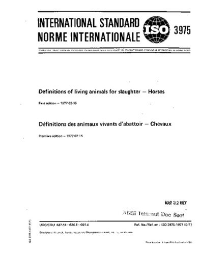 ISO 3975:1977, Definitions of living animals for slaughter - Horses ebook