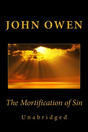 The Mortification of Sin (Unabridged)