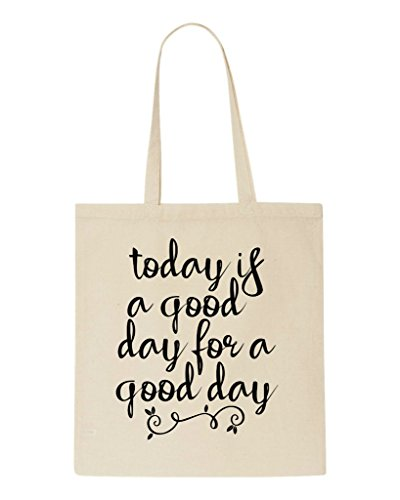 Today Shopper Positive For Day Statement Beige Tote Bag Good Is A xqxw4Cf1gp