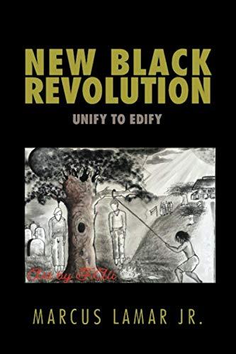 NEW BLACK REVOLUTION: UNIFY TO EDIFY ()