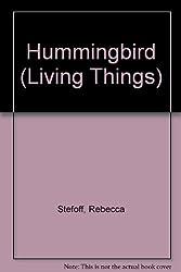Hummingbird (Living Things)