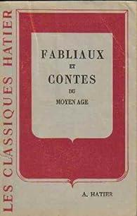 Fabliaux et contes du moyen âge par Nelly Caullot