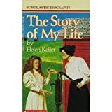The Story of My Life, Helen Keller, 0590443534